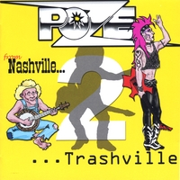 POZE | From Nashville to Trashville