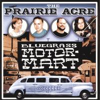 The Prairie Acre | Bluegrass Motormart