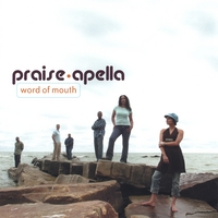 Praise-Apella | Word of Mouth
