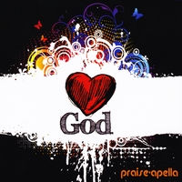Praise-Apella | Love God