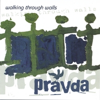 Pravda | Walking Through Walls