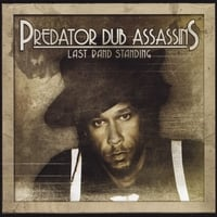 Predator Dub Assassins | Last Band Standing
