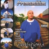 Premonition | Ambitions