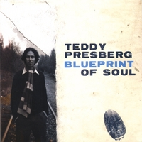 Teddy Presberg | Blueprint of Soul