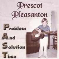 Prescot Pleasanton | Problem And Solution Time