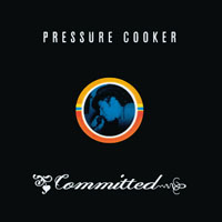 Pressure Cooker | Committed