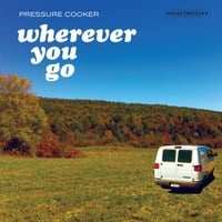 Pressure Cooker | Wherever You Go
