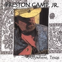 Preston Camp, Jr. | Anywhere, Texas