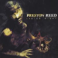 Preston Reed | Ladies Night