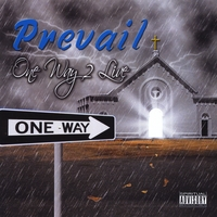Prevail | One Way 2 Live