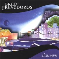 Brad Prevedoros | After Hours