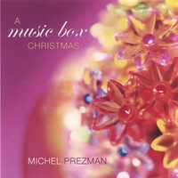 Michel Prezman | A Music Box Christmas