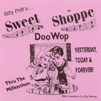 Billy Priff | Sweet Shoppe Doo Wop - Yesterday, Today And Forever
