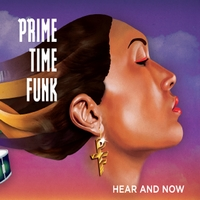 Prime Time Funk | Hear and Now