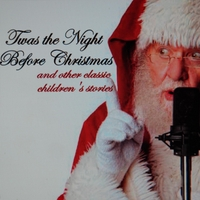 Prime Time Voices for Children | Twas the Night Before Christmas and Other Classic Children's Stories