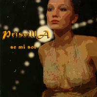 Priscilla : se mi sol