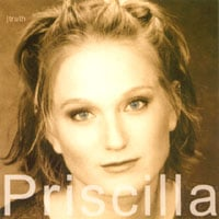 Priscilla : truth