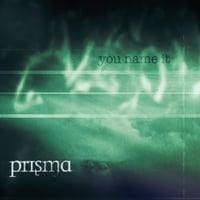 Prisma | You Name It