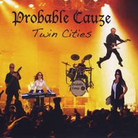 Probable Cauze | Twin Cities