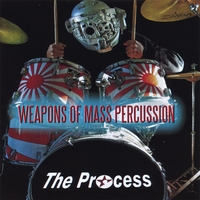 The Process | Weapons Of Mass Percussion