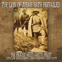 The Process Meets Ghetto Priest | The Lion of Judah Hath Prevailed