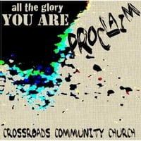 Proclaim | All the Glory You Are
