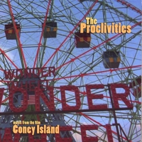 "The Proclivities | Music From The Film ""Coney Island"""