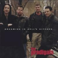 The Prodigals | Dreaming In Hells Kitchen