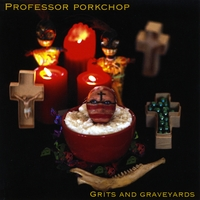 Professor Porkchop and the Dirty Dishes | Grits and Graveyards