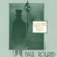 Paul Roland | GASLIGHT TALES (2 CDs)
