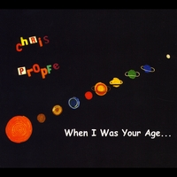 Chris Propfe | When I Was Your Age...