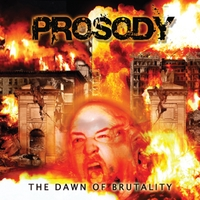 Prosody | The Dawn of Brutality