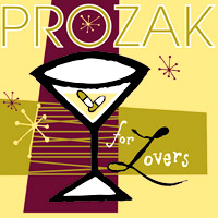 Prozak for Lovers | Prozak for Lovers