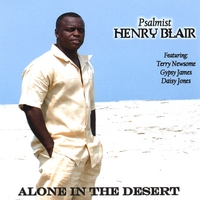 Psalmist Henry Blair | Alone In The Desert
