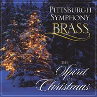 Pittsburgh Symphony Brass | The Spirit of Christmas
