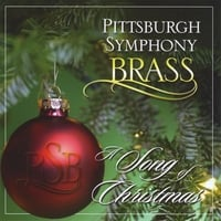 Pittsburgh Symphony Brass | A Song of Christmas