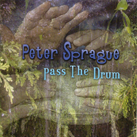 Peter Sprague | Pass The Drum