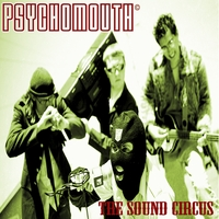 Psychomouth | The Sound Circus
