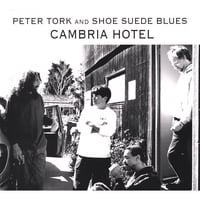 Peter Tork and Shoe Suede Blues | Cambria Hotel
