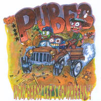 The Pubes | Wow, Baby! Let's Go Wheelin!