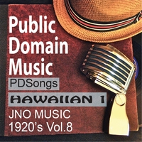 Public Domain Music | Thomas Edison Records: Hawaiian Music 1 (1920s Songs, Vol.8)