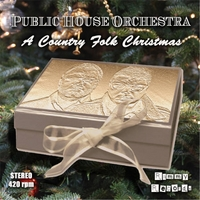Public House Orchestra | A Country Folk Christmas