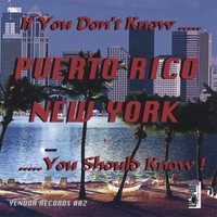 Puerto Rico/New York | If You Don't Know..you Should Know!