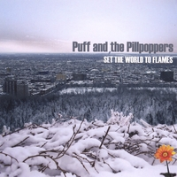 Puff And The Pillpoppers | SET THE WORLD TO FLAMES