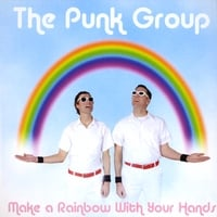 The Punk Group | Make a Rainbow With your Hands