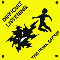 The Punk Group | Difficult Listening