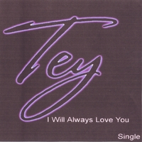 Tey | I Will Always Love You