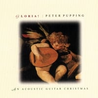 Peter Pupping | Gloria, An Acoustic Guitar Christmas