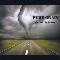 Pure Grain | Out of the Storm