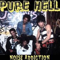 Pure Hell | Noise Addiction
